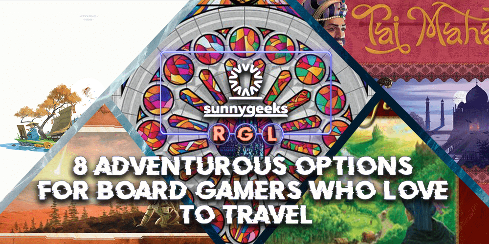 8 Adventurous Options for Board Gamers who Love to Travel