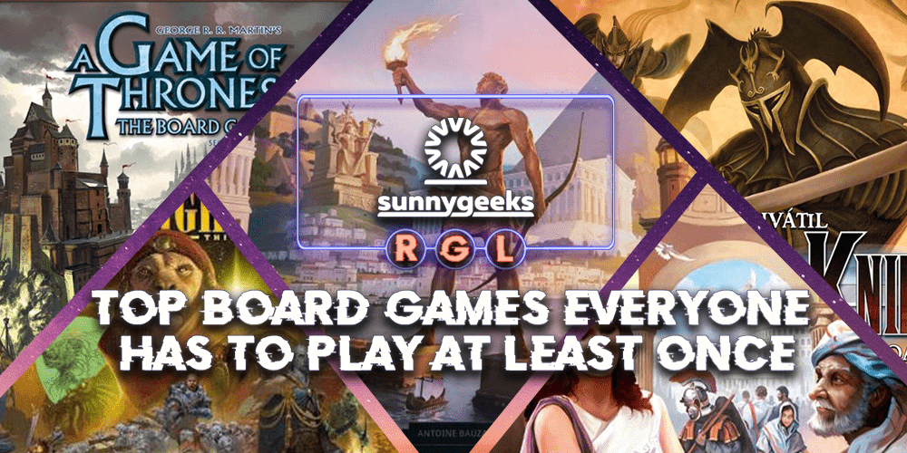 Top Board Games Everyone Has to Play at Least Once