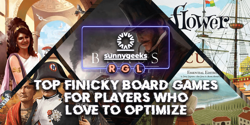 Top Finicky Board Games for Players who Love to Optimize